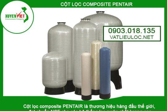Cột lọc nước Composite Pentair – Môi Trường Xuyên Việt 0903.018.135